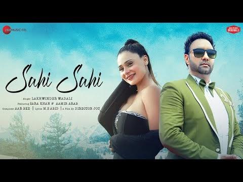 Sahi Sahi Lyrics with English translation | Lakhwinder Wadali | Sara Khan & Aamir Arab | Aar Bee | M.S. Abid | Zee Music Originals