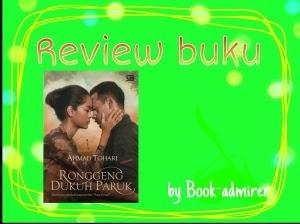 [Book Review] Ronggeng Dukuh Paruk