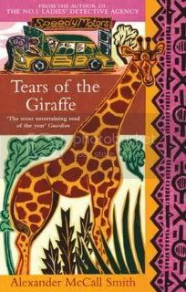 Tears of the Giraffe (The No. 1 Ladies' Detective Agency - Book 2)