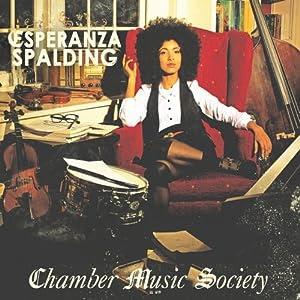 Esperanza Spalding - Chamber Music Society cover