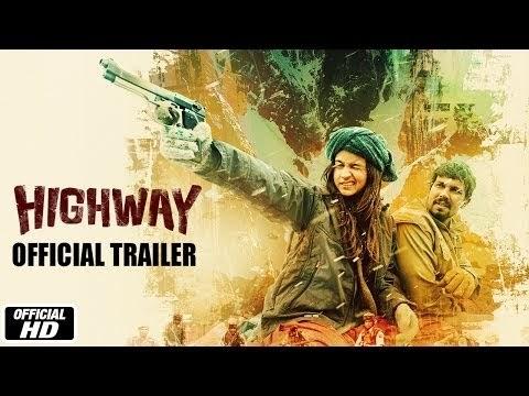 [Movie] Highway (Bollywood Movie)