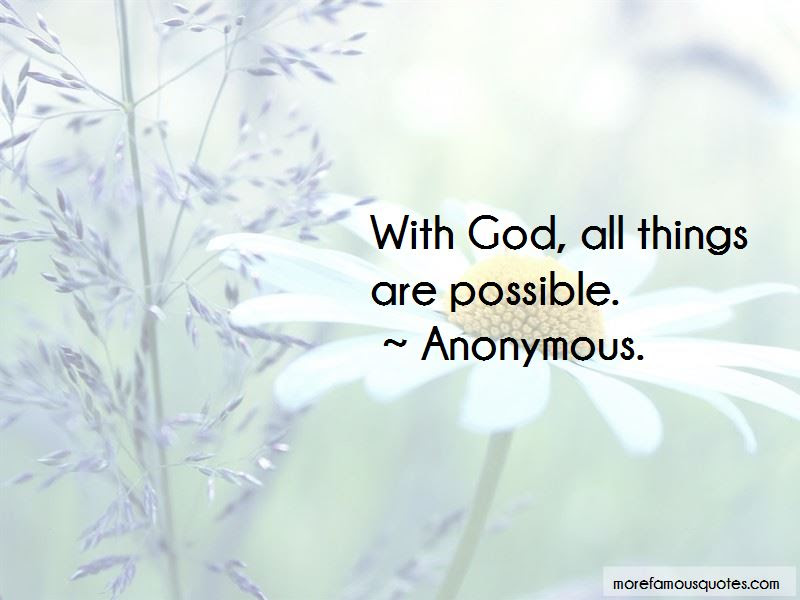 Quotes About With God All Things Are Possible Top 29 With God All