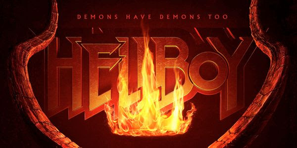 New 'Hellboy' Poster Is Lit AF; First Trailer Coming This Week