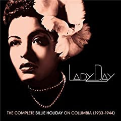 Billy Holiday Lady Day - The Complete Billie Holiday on Columbia cover