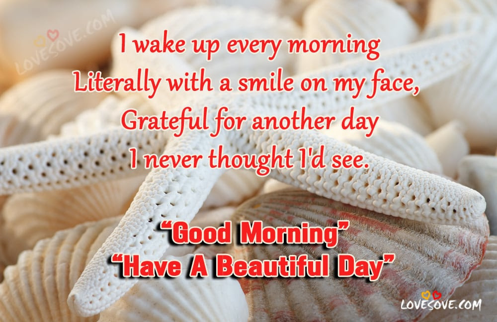 I Wake Up Every Morning Good Morning Quotes Images