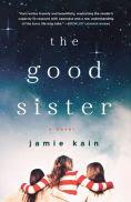 http://www.barnesandnoble.com/w/the-good-sister-jamie-kain/1117685327?ean=9781250047748
