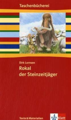 Rokal, der Steinzeitjäger - Lornsen, Dirk