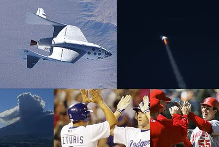 SpaceShipOne, Mt. St. Helens, the Dodgers and the Angels