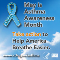 Asthma Awareness Month badge: May is Asthma Awareness Month - Take Action to Healp America to Breathe Easier.