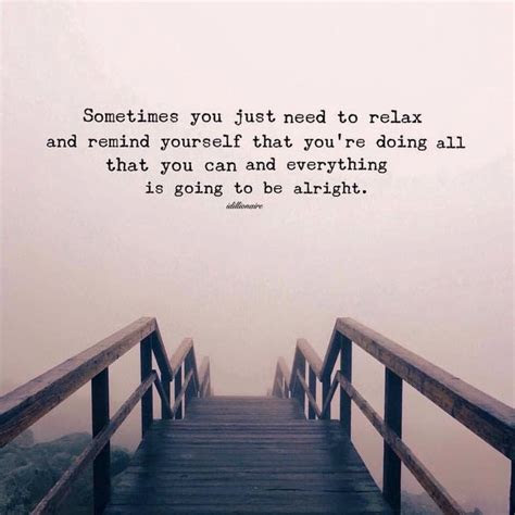 Quotes About Everything Will Be Alright