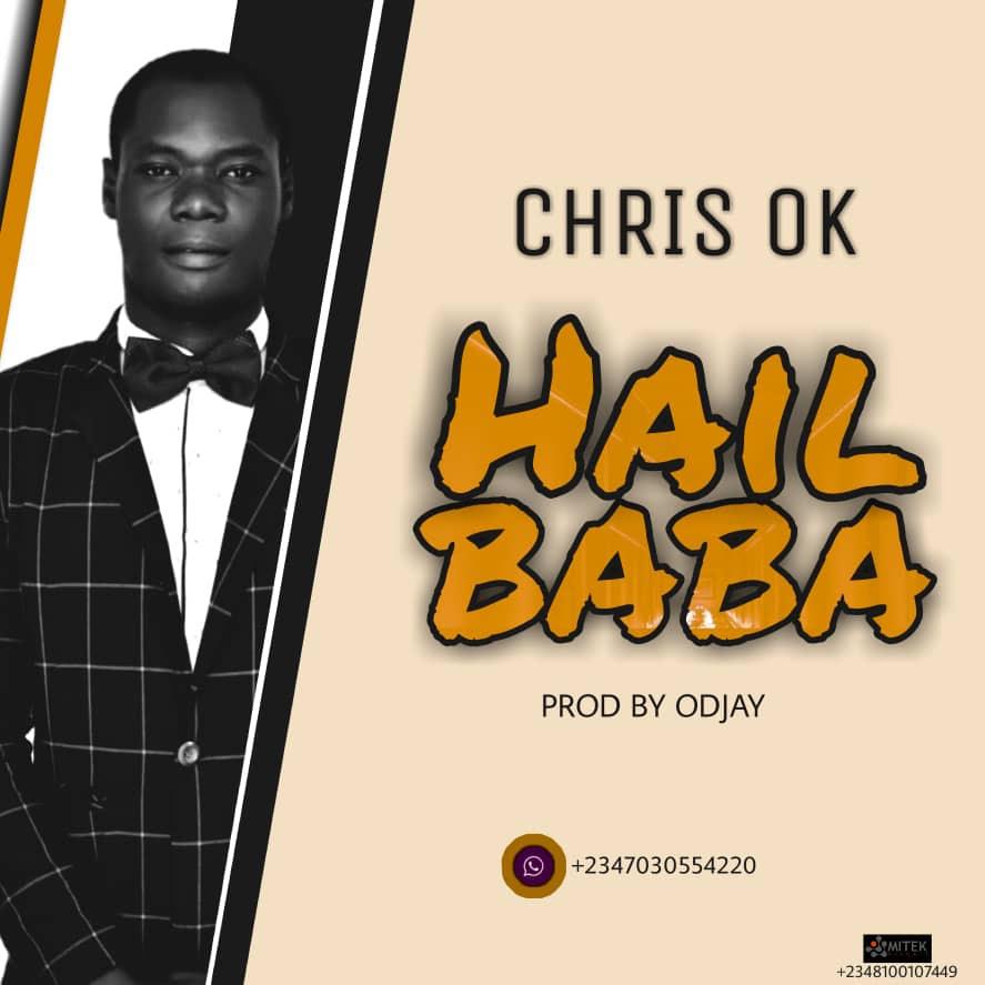 Music: Chris Ok – Hail Baba (prod. by ODjay)