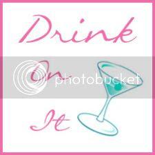 Drink On It