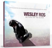 """Após lançamento na Europa, pastor Wesley Ros apresenta CD """"No foco do Seu olhar"""""""