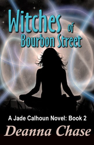 Witches of Bourbon Street (Jade Calhoun Series Book 2) by Deanna Chase