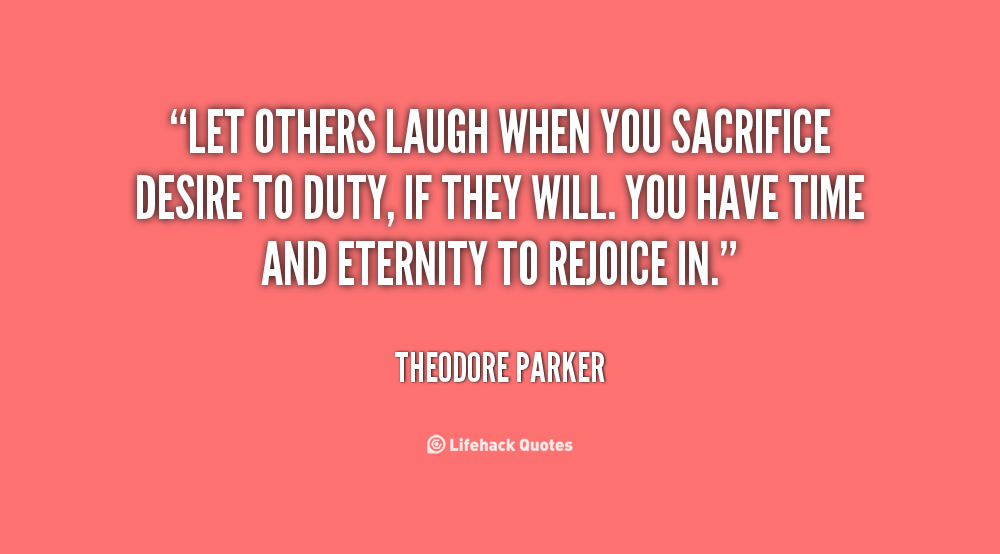 Quotes About Sacrifice For Others 49 Quotes