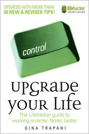 Upgrade Your Life by Gina Trapani: Book Cover
