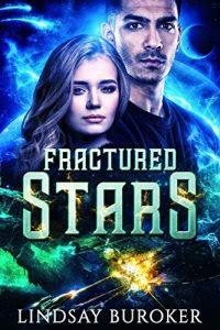 Fractured Stars by Lindsay Buroker