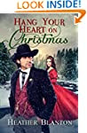 Hang Your Heart on Christmas: A Weste...