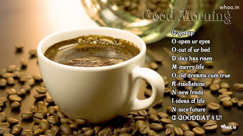 Good Morning And Cup Of Coffee With Good Morning Quotes Wallpaper