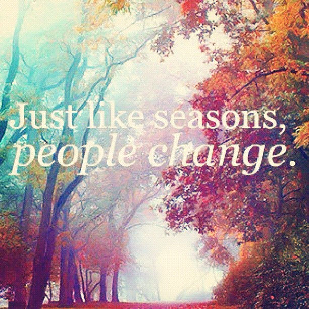 Quotes About Changing Of Seasons 63 Quotes