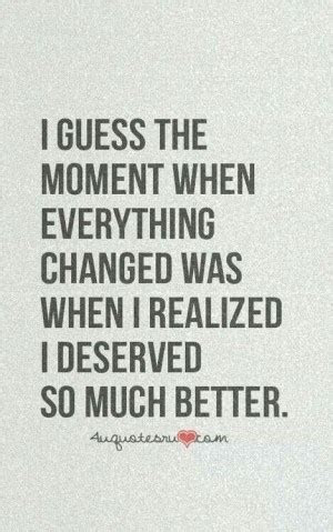 You Deserve So Much Better Quotes Tumblr