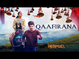 QAAFIRANA LYRICS – Kedarnath | Arijit Singh | Sushant Singh Rajput