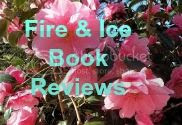 Fire & Ice Book Reviews