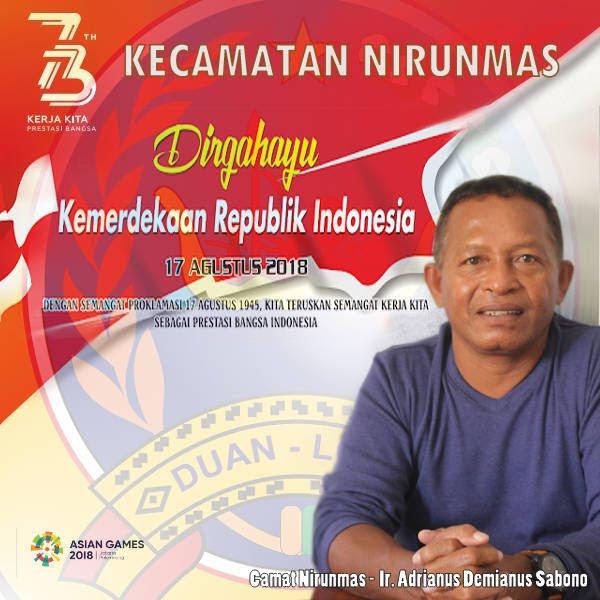 Camat Nirunmas, Demianus Sabono  dan staff ucapkan Dirgahayu Kemerdekaan RI ke 73 tahun 2018