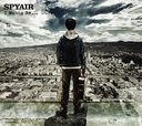 I Wanna Be... / SPYAIR