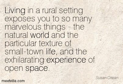 Quotes About Rural Setting 29 Quotes