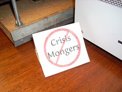 Crisis mongers
