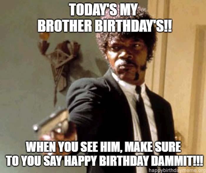 Brother Happy Birthday Meme