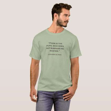 Quote Leonardo da Vinci 05 T-Shirt