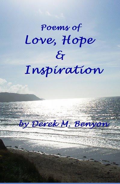 Poems Of Love Hope Inspiration Door Derek M Benyon Blurb