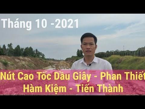 Tiến độ cao tốc Dầu Giây Phan Thiết tại nút giao cắt Hàm Kiệm Tiến Thành tháng 10-2021