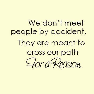 We Do Not Meet People By Chance Quotes Quotations Sayings 2019