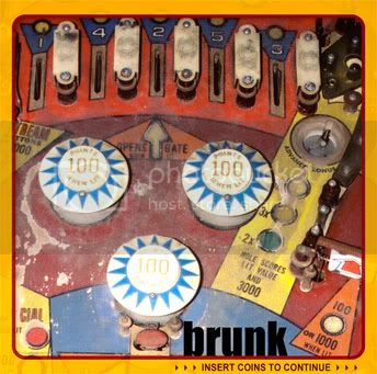 brunk - insert coins to continue