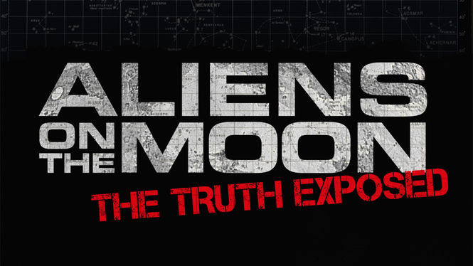 Aliens on the Moon: The Truth Exposed | filmes-netflix.blogspot.com