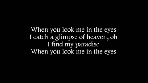 When You Look Me In The Eyes Lyrics Youtube