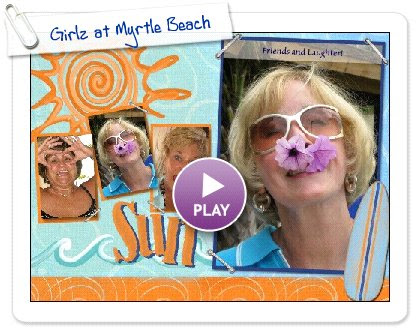 Click to play Girlz at Myrtle Beach