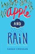 Title: Apple and Rain, Author: Sarah Crossan