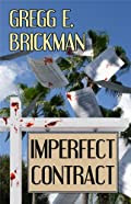 Imperfect Contract by Gregg E. Brickman