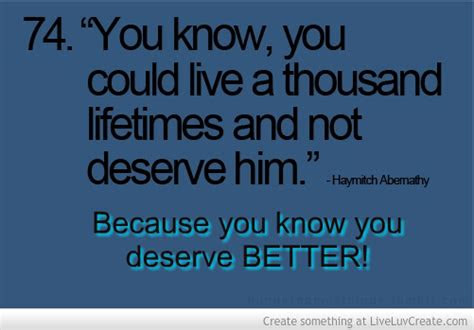 Girl You Deserve The Best Quotes
