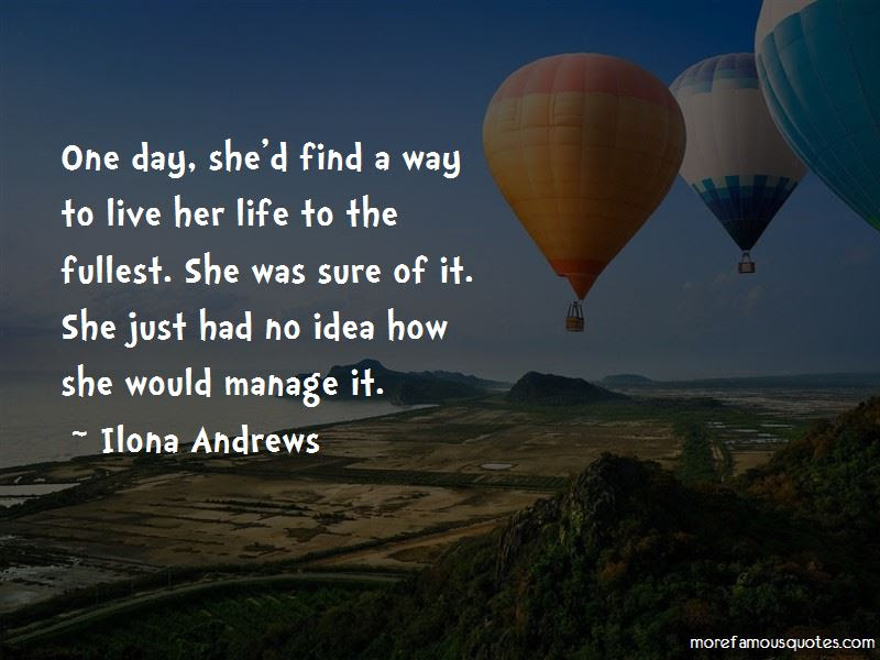 Quotes About How To Live Life To The Fullest Top 8 How To Live Life