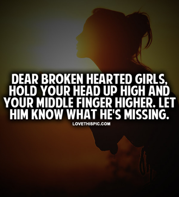 Dear Broken Hearted Girls Pictures Photos And Images For Facebook