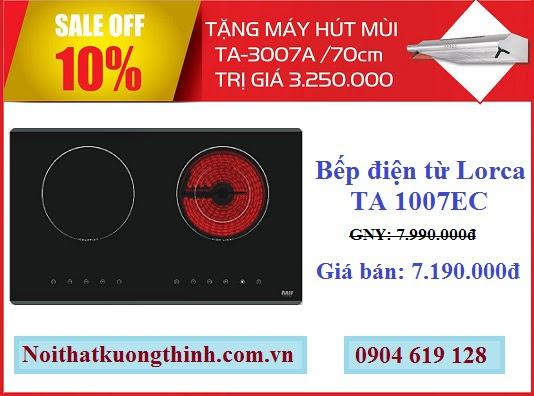 Siêu khuyến mại giá cực rẻ khi mua bếp điện từ Lorca TA 1007EC