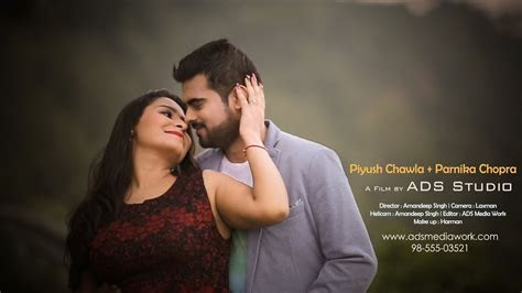 Best Pre Wedding Video   Piyush & Parnika   Chandigarh