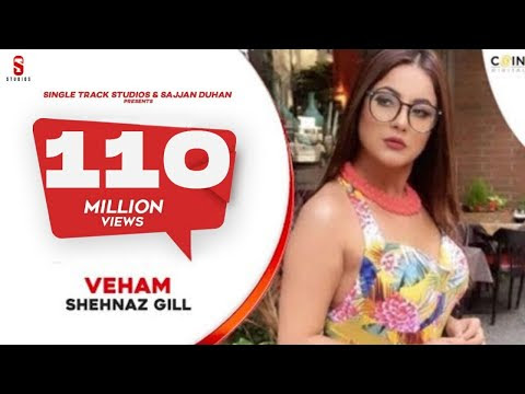 Veham Shehnaz Gill Lyrics Meaning In Hindi Translation