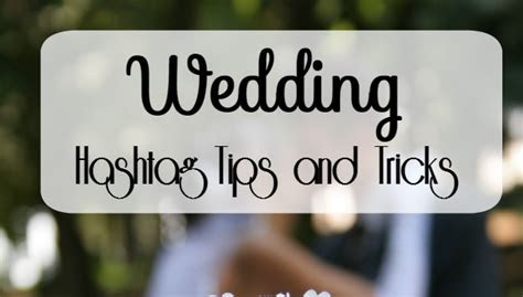 Tips for Wedding Hashtags   The Mom Maven