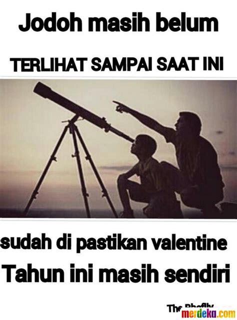 foto  meme ledek jomblo kesepian  valentine